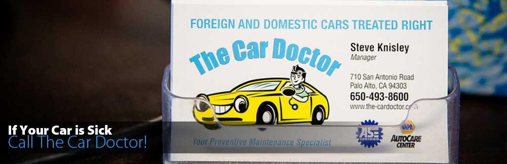 If Your Car is Sick - Call the Car Doctor!